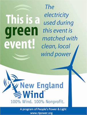 The electricity used during this event is matched with clean, local wind power. A program of People's Power & Light.